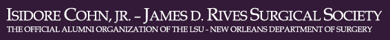 Cohn Rives Surgical Society of LSU